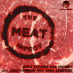 THE MEAT IMPROV